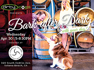 Carmel Valley San Diego Community | Dirty Dogs | Bark After Dark | Carruth Cellars Solana Beach